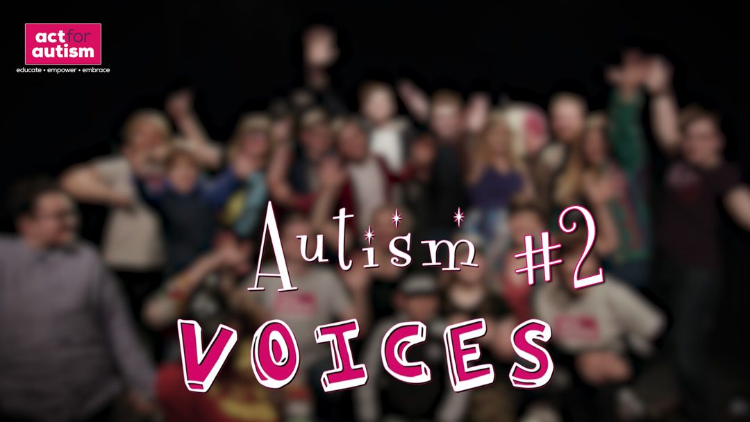 Autism Voices #2 SLASHING THE STEREOTYPES